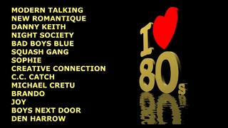 EuroDisco Hits 80's - V.7 (Modern Talking, Bad Boys Blue, Danny Keith, C.C. Catch, Sandra and more)