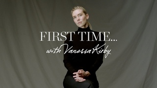 First Time with Vanessa Kirby   NET-A-PORTER