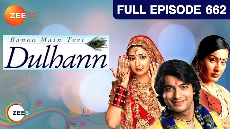 Banoo Main Teri Dulhann Hindi Serial Full Episode 662 Divyanka Sharad Malhotra Zee TV