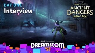 Ancient Dangers: A Bat's Tale - Announcement Interview! | #DreamsCom21 ⚔️🛡️