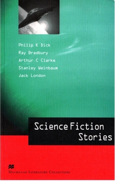 Science Fiction Stories Macmillan Literature Collections