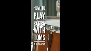 How To Play A Samba Around The Drum Set in 30 Seconds!