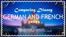 Personal opinion: French VS German Disney female voices | Coparing languages