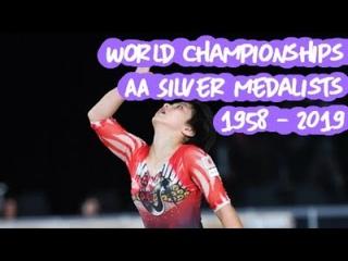 All Silver Medalists - Gymnastics World Championships: 1958 - 2019