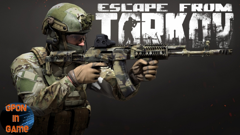 🔴01 [EFT] Escape from Tarkov. 1080p 🚷16 . GPON in Game